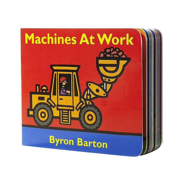 Byron Barton : Machines at Work (Board Book)