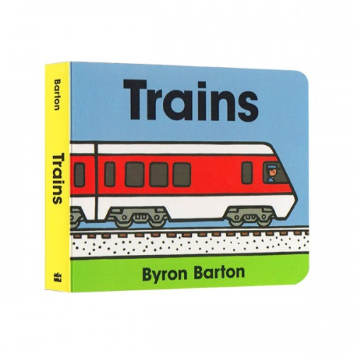 Byron Barton : Trains (Board Book)