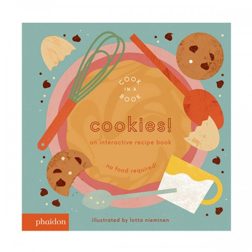 Cookies! : An Interactive Recipe Book (Board book)