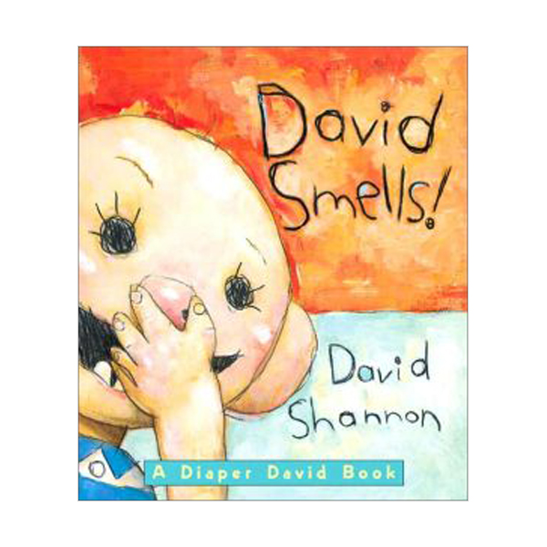 David Smells! : A Diaper David Book (Board Book)