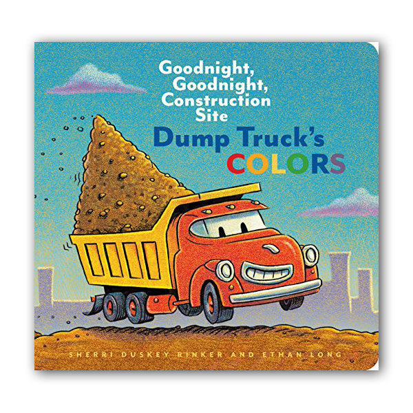 Dump Truck's Colors : Goodnight, Goodnight, Construction Site (Board book)
