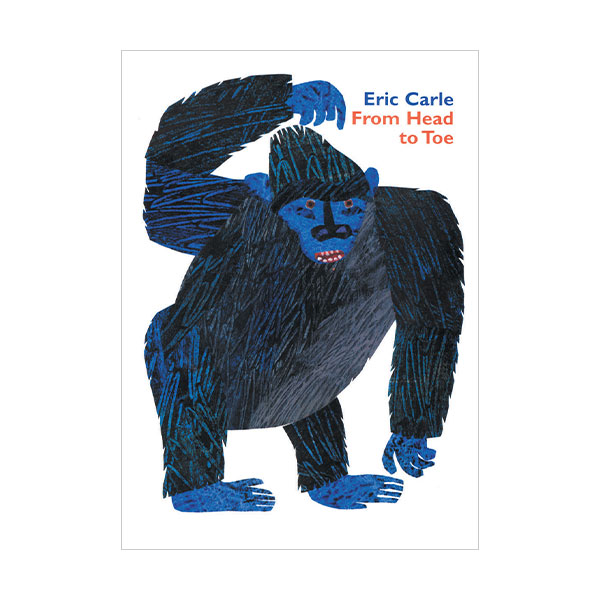 Eric Carle : From Head to Toe (Padded Board book)
