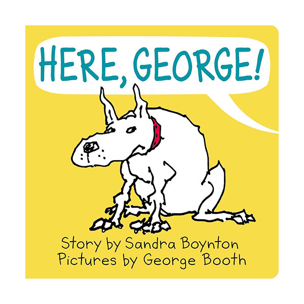 Here, George! (Board book)