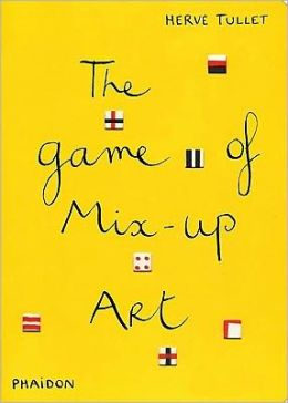 Herve Tullet : The Game of Mix-up Art (Board book)