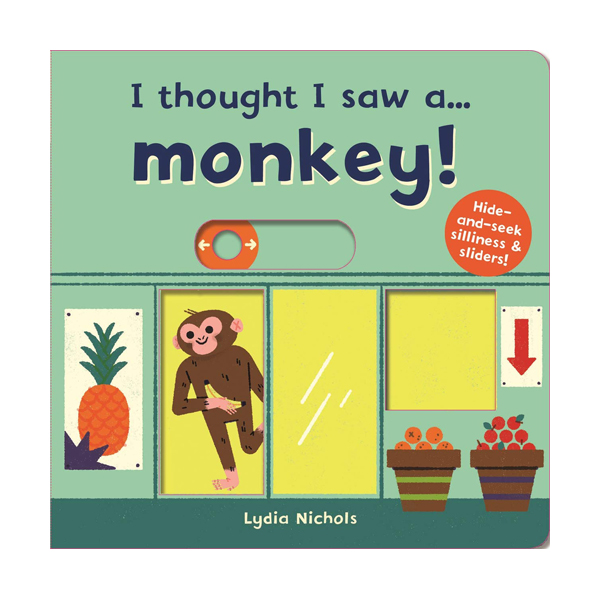 I thought I saw a... Monkey! (Board book, 영국판)