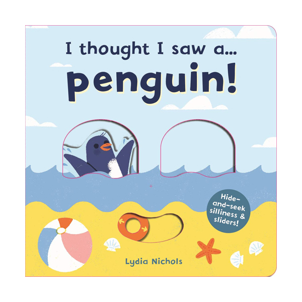 I thought I saw a... Penguin! (Board book, 영국판)