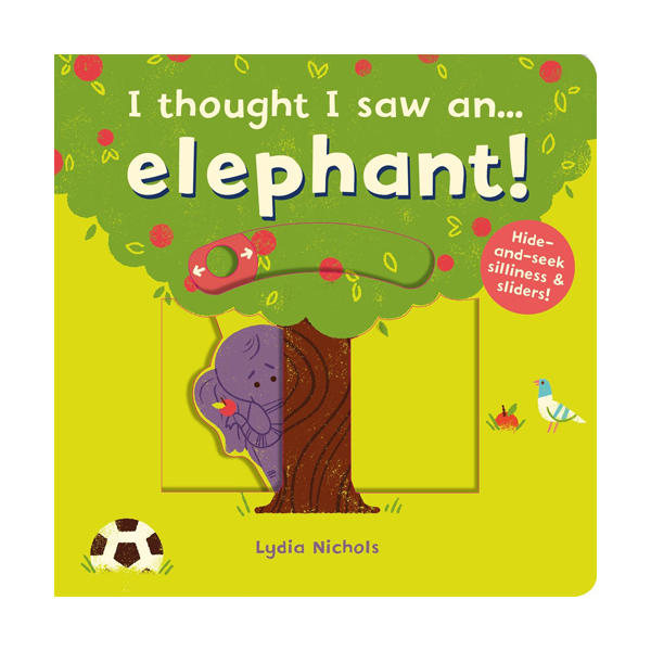 I thought I saw an... elephant! (Board book, 영국판)