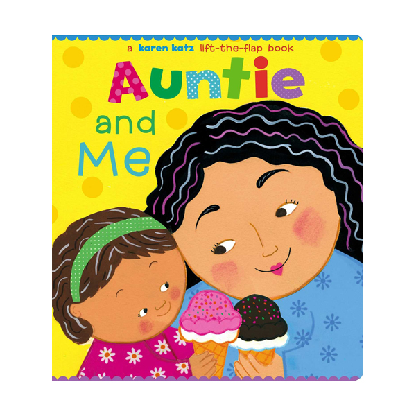 Karen Katz : Auntie and Me (Board book)