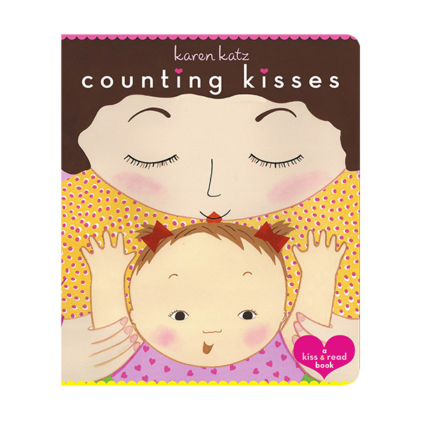 Karen Katz : Counting Kisses : A Kiss & Read Book (Board book)