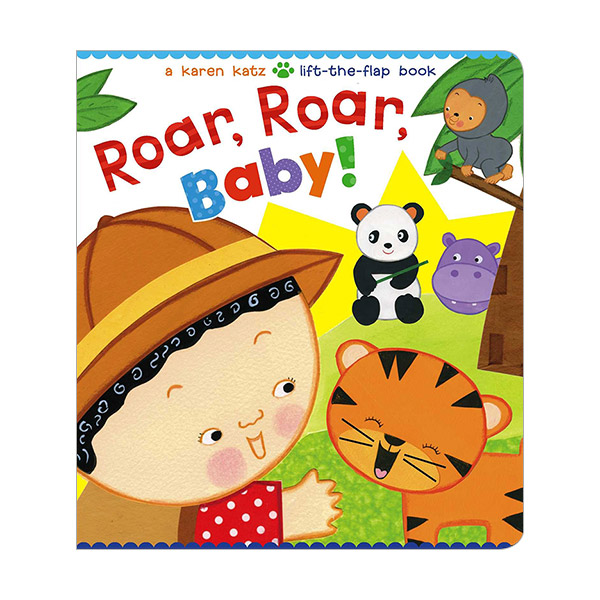 Karen Katz : Roar, Roar, Baby! : A Lift-the-Flap Book (Board Books)