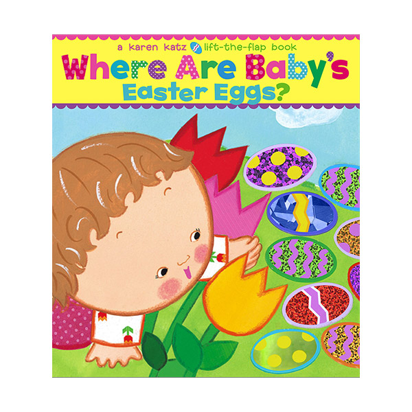 Karen Katz : Where Are Baby's Easter Eggs? (Board book)