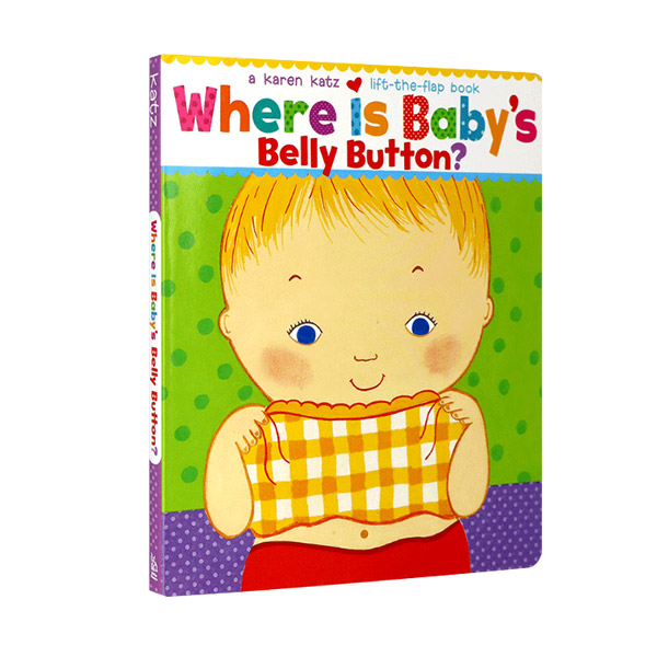 Karen Katz : Where Is Baby's Belly Button? A Lift-the-Flap Book (Board Book)
