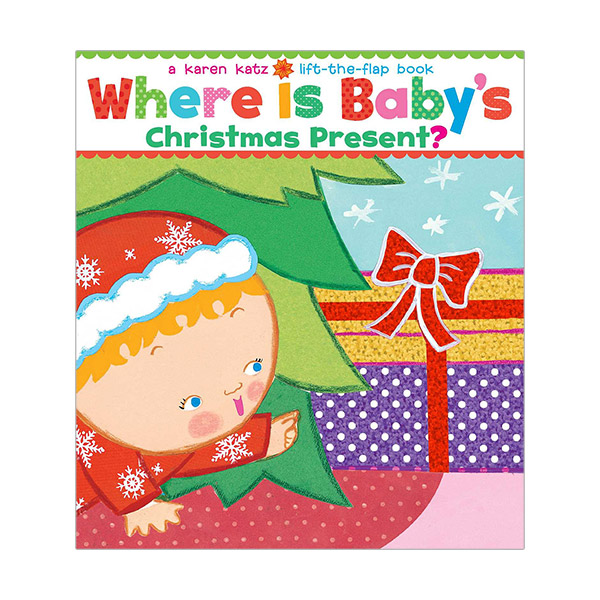 Karen Katz : Where Is Baby's Christmas Present? : A Lift-the-Flap Book (Board Book)