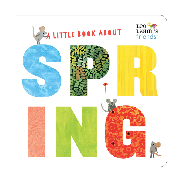 Leo Lionni's Friends : A Little Book About Spring (Board Book)