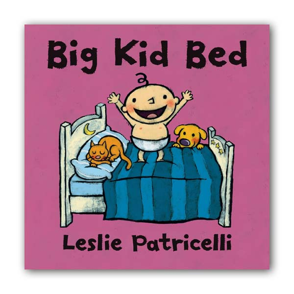 Leslie Patricelli : Big Kid Bed (Board book)