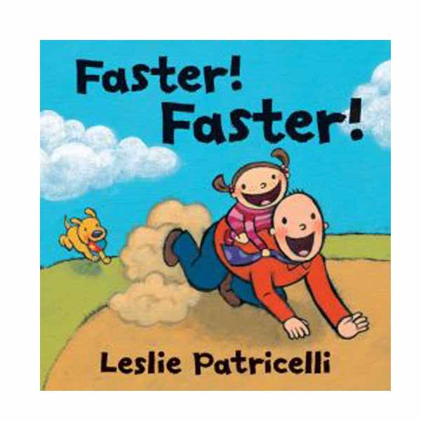 Leslie Patricelli : Faster! Faster! (Board Book)
