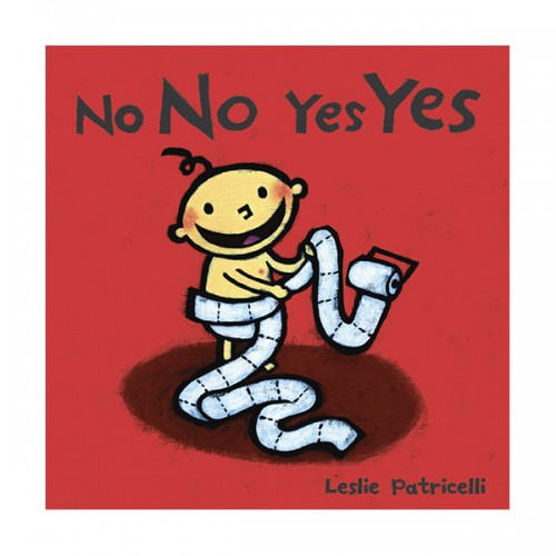 Leslie Patricelli : No No Yes Yes (Board Book)