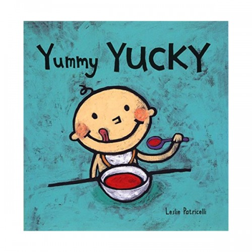 Leslie Patricelli : Yummy Yucky (Board Book)