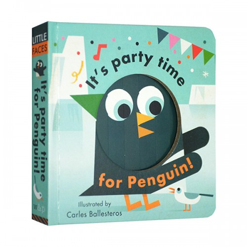 Little Faces : It's Party Time for Penguin (Board book, 영국판)