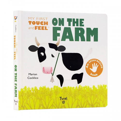 My First Touch-and-Feel : On the Farm (Board book)