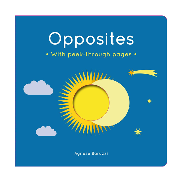Opposites : A board book with peek-through pages (Board book, 영국판)