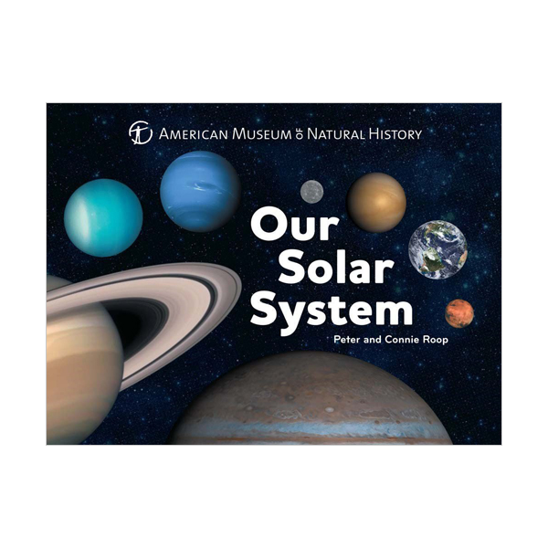 Our Solar System : Science for Toddlers (Board book)