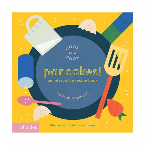 Pancakes! : An Interactive Recipe Book (Board book)