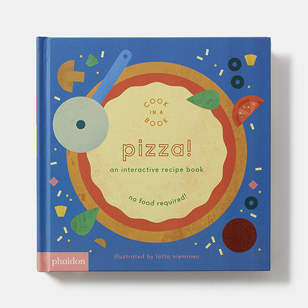 Pizza! : An Interactive Recipe Book (Board Book)
