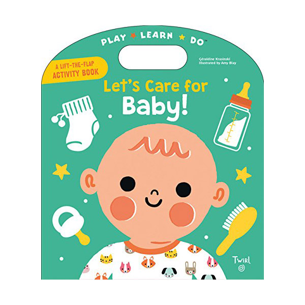 Play Learn Do : Let's Care for Baby! (Board book)