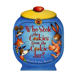 Playtime Rhymes : Who Stole the Cookies from the Cookie Jar? (Board book)