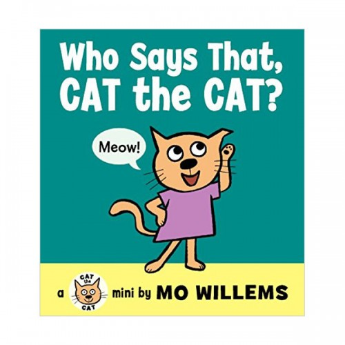 RL 0.7 : Mo Willems : Who Says That, Cat the Cat? (Board Book)