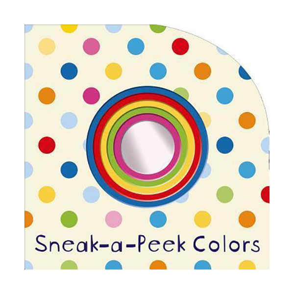 Sneak-a-Peek : Colors (Board book)
