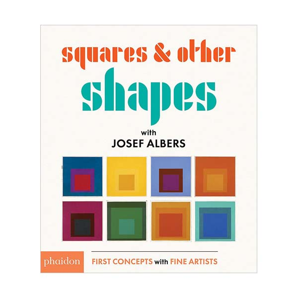 Squares & Other Shapes: with Josef Albers (Board book, 영국판)