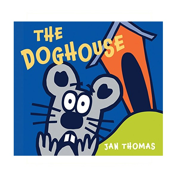 The Doghouse (Board book)