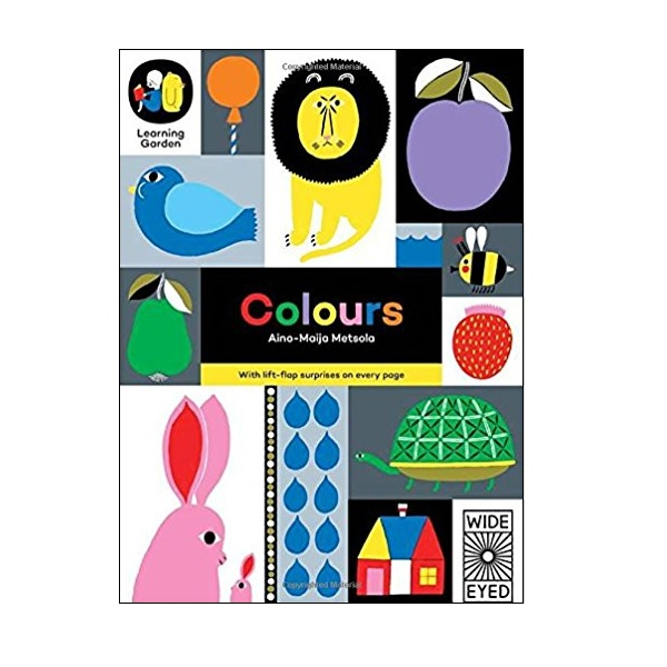 The Learning Garden : Colours: With Lift-Flap Suprises on Every Page (Board book, 영국판)