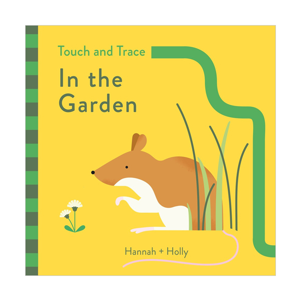 Touch and Trace : In the Garden (Board book, 영국판)