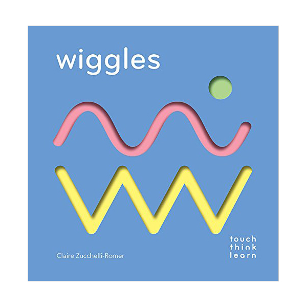 [정가인하] Touch Think Learn : Wiggles (Board book)