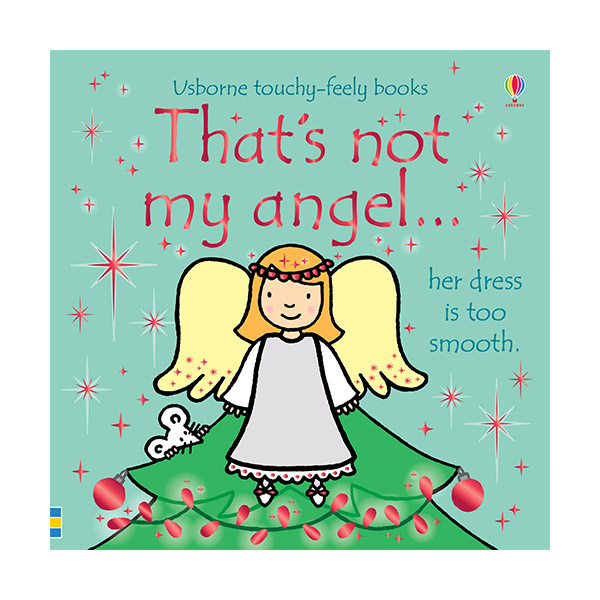 Usborne Touchy-Feely Books: That's not my angel.. (Board book, 영국판)
