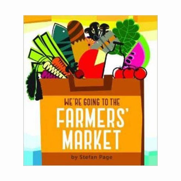 We're Going to the Farmers' Market (Board book)