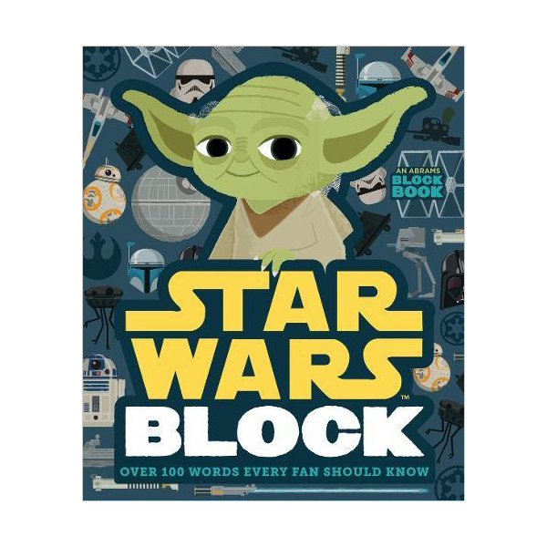 Star Wars Block : Block Book : Over 100 Words Every Fan Should Know (Board book)