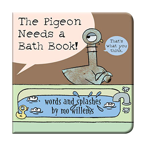 The Pigeon Needs a Bath Book! (Bath Book)