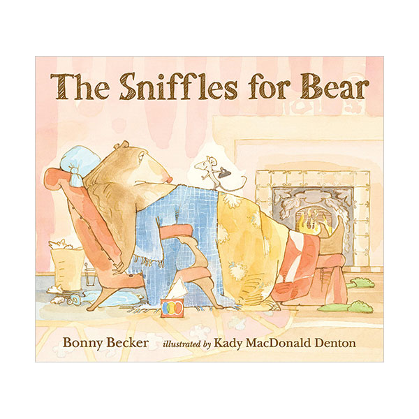 Bear and Mouse : The Sniffles for Bear (Paperback)
