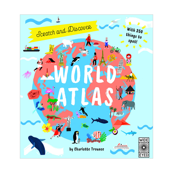 Scratch and Discover : World Atlas (Hardcover, 영국판)