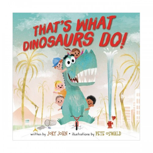 That's What Dinosaurs Do (Hardcover)
