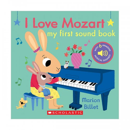My First Sound Book : I Love Mozart (Hardcover, Sound Book)