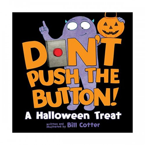 Don't Push the Button! A Halloween Treat (Board book)