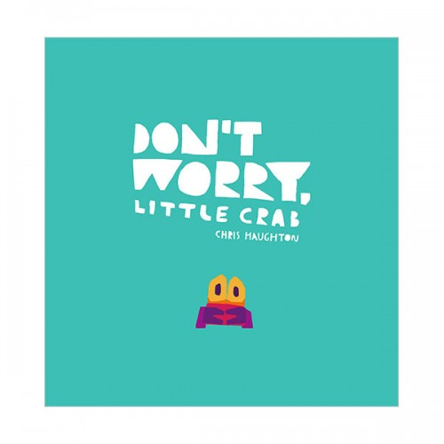 ★적립금 4배★Don't Worry, Little Crab (Hardcover, 영국판)