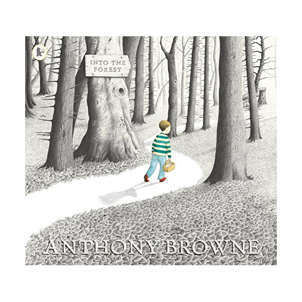 [특가] Anthony Browne : Into the Forest (Paperback)