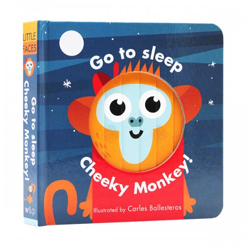 Little Faces : Go to Sleep, Cheeky Monkey (Board book, 영국판)