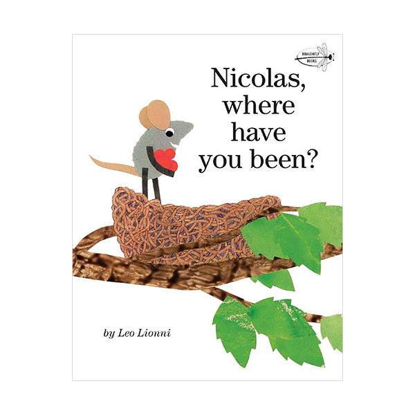 Leo Lionni : Nicolas, Where Have You Been? (Paperback)